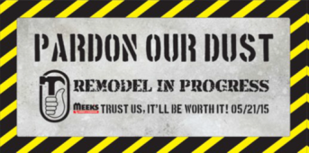 03.15 Pardon Our Dust Banner